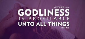 Godliness is profitable unto all things